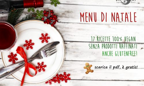 Menu di Natale vegan e glutenfree